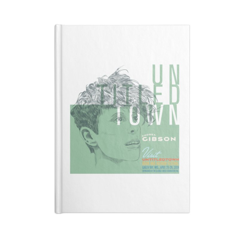 Andrea Gibson at UntitledTown Accessories Lined Journal Notebook by UntitledTown Store