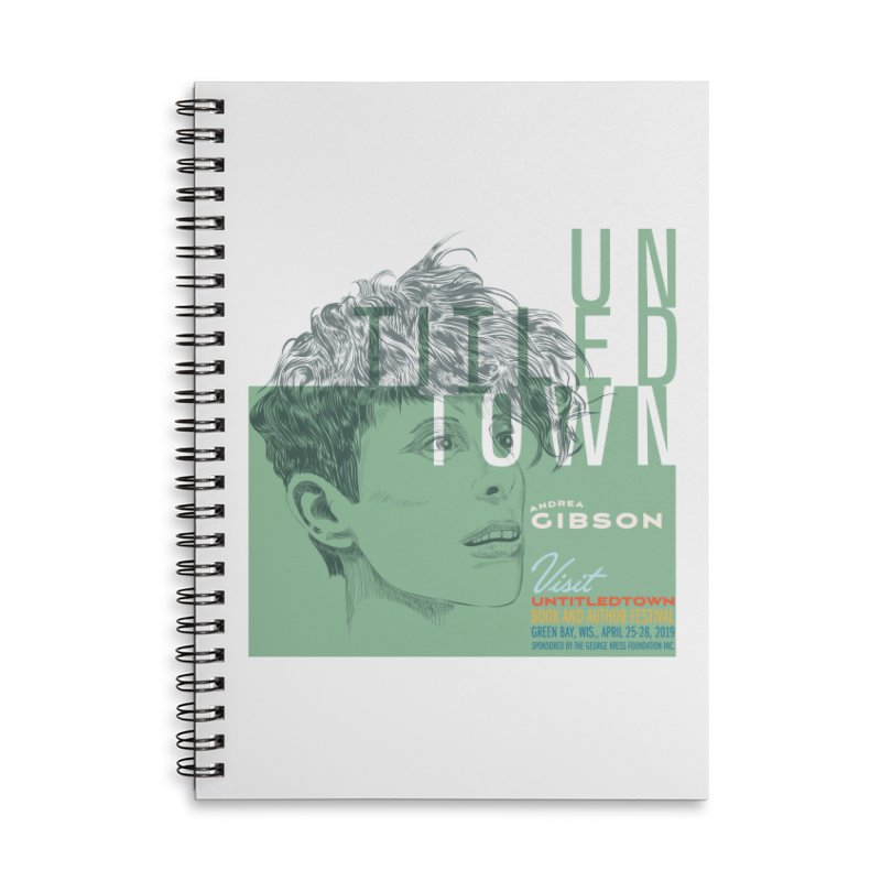 Andrea Gibson at UntitledTown Accessories Lined Spiral Notebook by UntitledTown Store