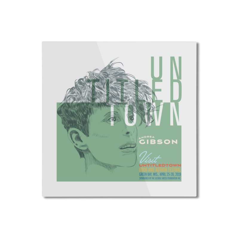 Andrea Gibson at UntitledTown Home Mounted Aluminum Print by UntitledTown Store