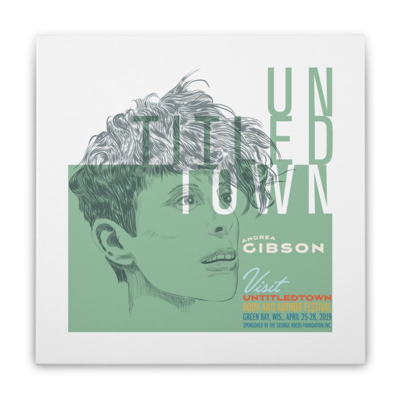 Andrea Gibson at UntitledTown Home Stretched Canvas by UntitledTown Store