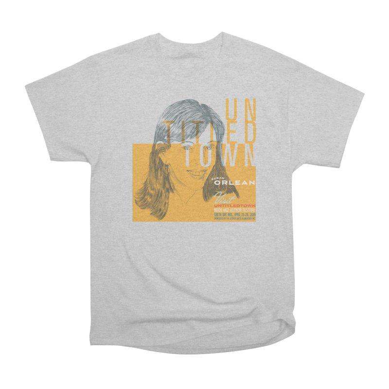 Susan Orlean at UntitledTown Women's Heavyweight Unisex T-Shirt by UntitledTown Store
