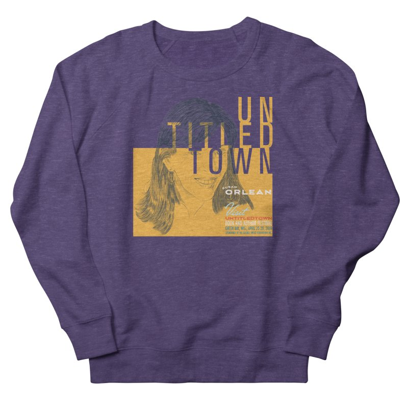 Susan Orlean at UntitledTown Women's French Terry Sweatshirt by UntitledTown Store