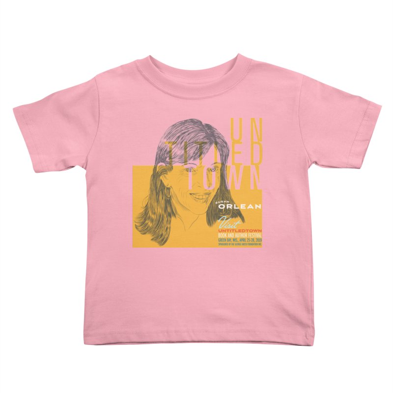 Susan Orlean at UntitledTown Kids Toddler T-Shirt by UntitledTown Store