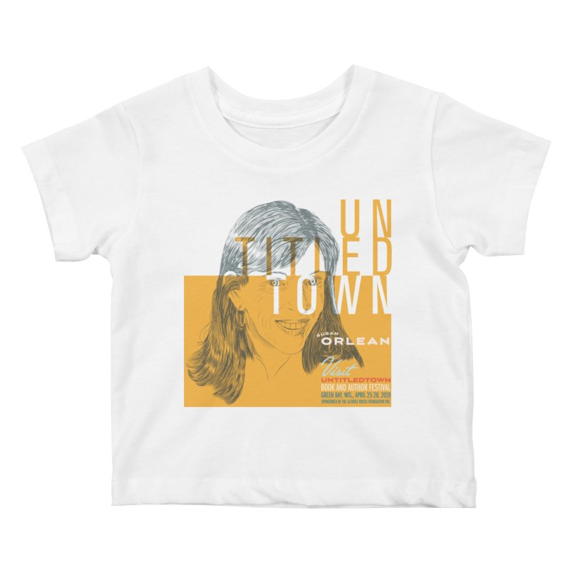 Susan Orlean at UntitledTown Kids Baby T-Shirt by UntitledTown Store