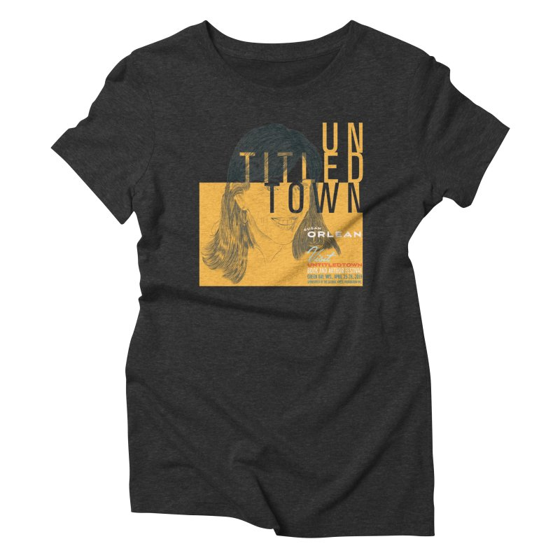 Susan Orlean at UntitledTown Women's Triblend T-Shirt by UntitledTown Store