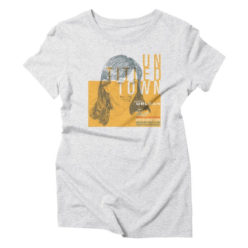 Susan Orlean at UntitledTown Women's Triblend T-Shirt by UntitledTown Store
