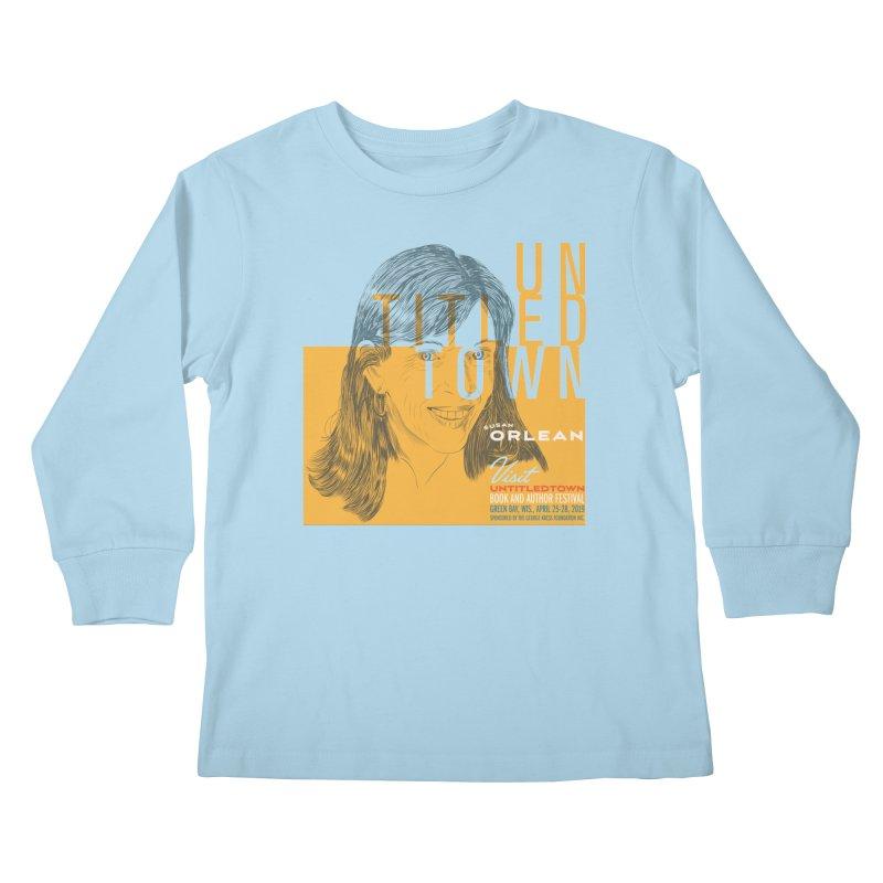 Susan Orlean at UntitledTown Kids Longsleeve T-Shirt by UntitledTown Store