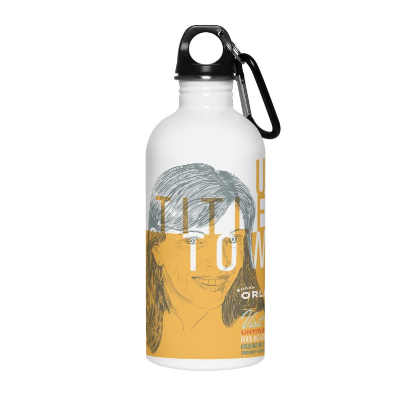 Susan Orlean at UntitledTown Accessories Water Bottle by UntitledTown Store