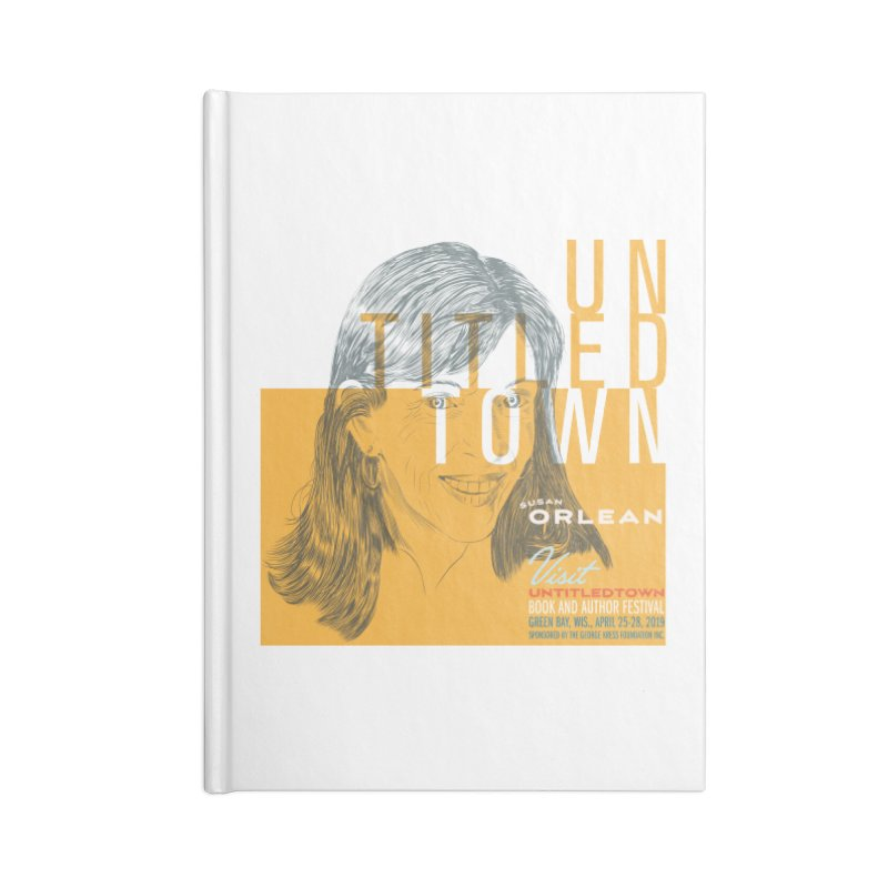 Susan Orlean at UntitledTown Accessories Blank Journal Notebook by UntitledTown Store