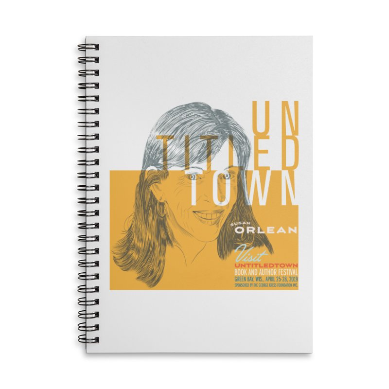 Susan Orlean at UntitledTown Accessories Lined Spiral Notebook by UntitledTown Store