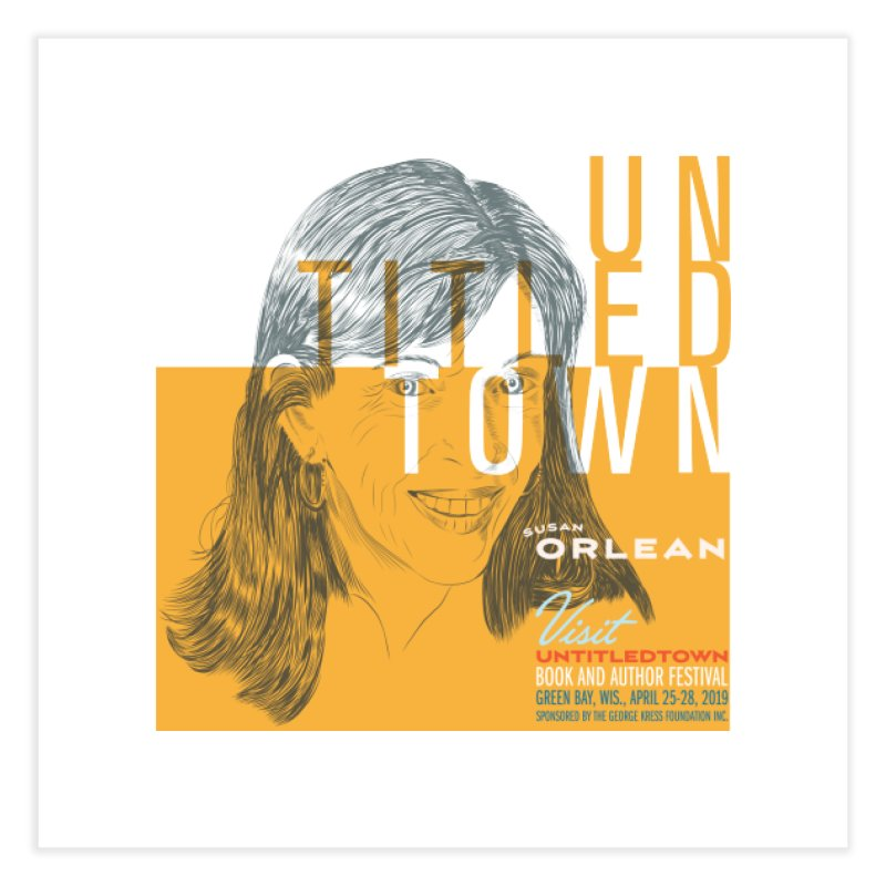 Susan Orlean at UntitledTown Home Fine Art Print by UntitledTown Store