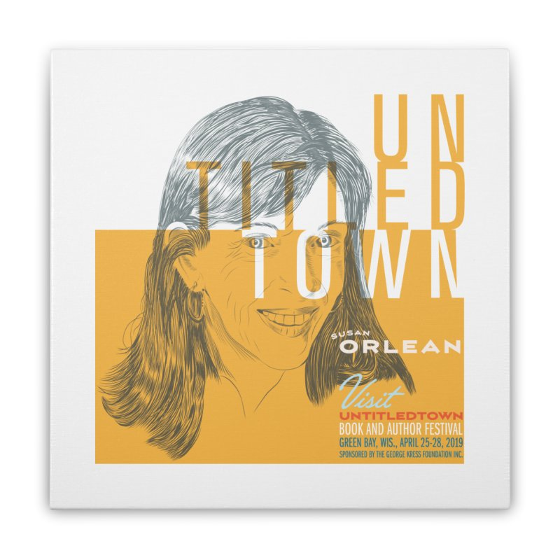 Susan Orlean at UntitledTown Home Stretched Canvas by UntitledTown Store