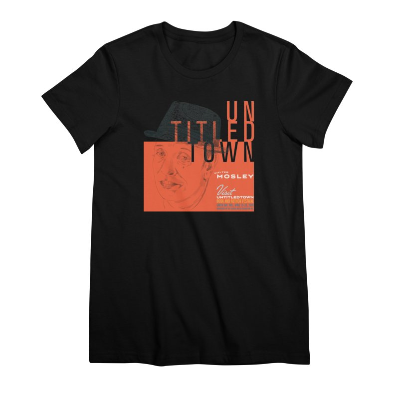 Walter Mosley at UntitledTown Women's Premium T-Shirt by UntitledTown Store
