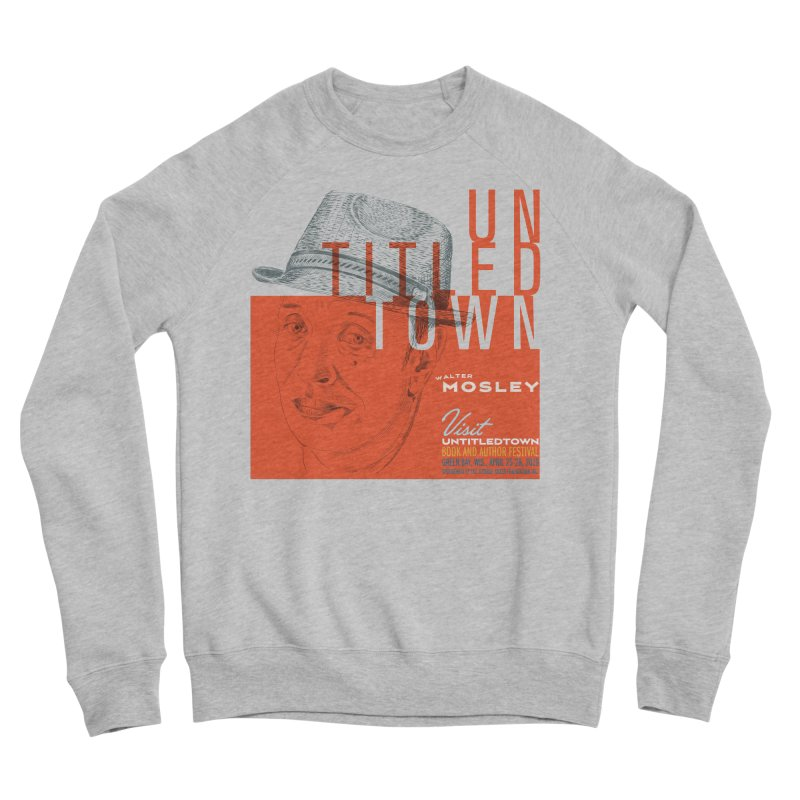 Walter Mosley at UntitledTown Women's Sponge Fleece Sweatshirt by UntitledTown Store