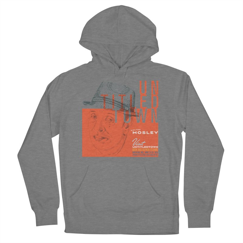 Walter Mosley at UntitledTown Women's French Terry Pullover Hoody by UntitledTown Store