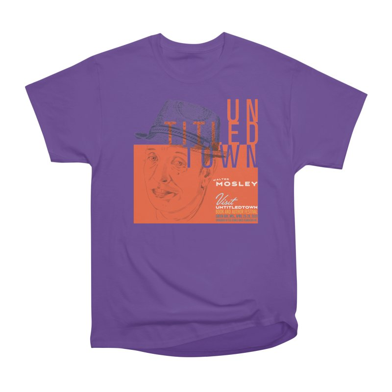 Walter Mosley at UntitledTown Women's Heavyweight Unisex T-Shirt by UntitledTown Store