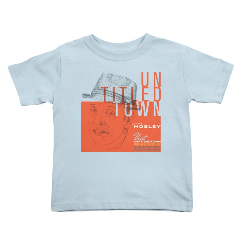 Walter Mosley at UntitledTown Kids Toddler T-Shirt by UntitledTown Store