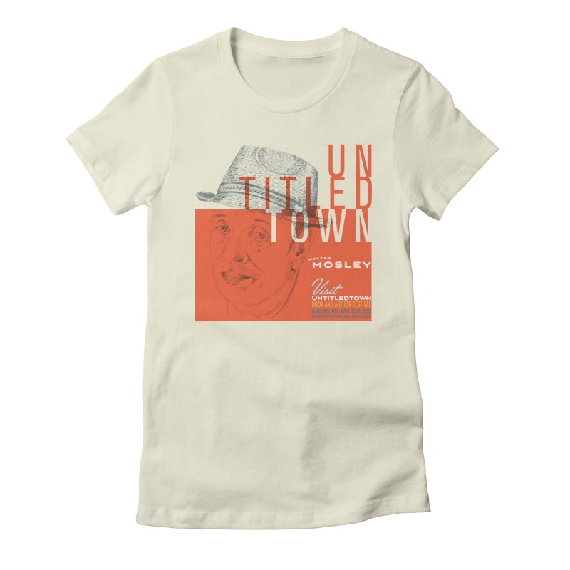 Walter Mosley at UntitledTown Women's T-Shirt by UntitledTown Store