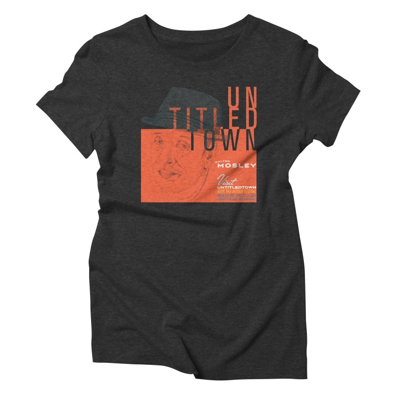 Walter Mosley at UntitledTown Women's Triblend T-Shirt by UntitledTown Store