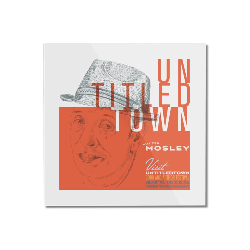Walter Mosley at UntitledTown Home Mounted Acrylic Print by UntitledTown Store