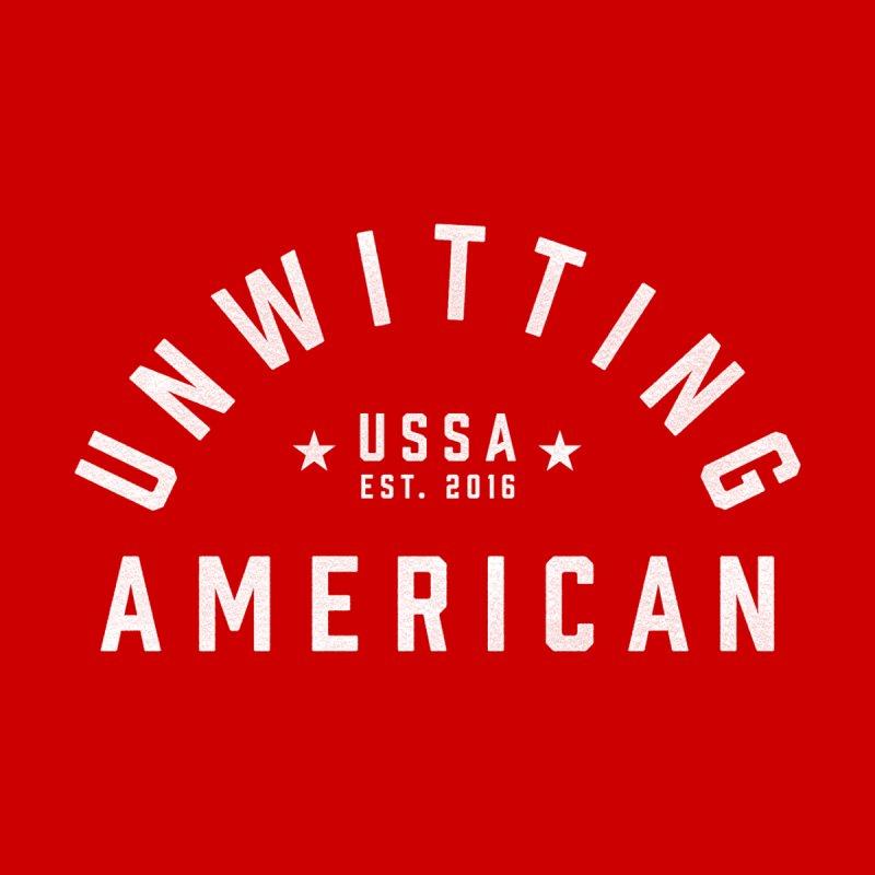 Unwitting American Men's T-Shirt by Unwitting American