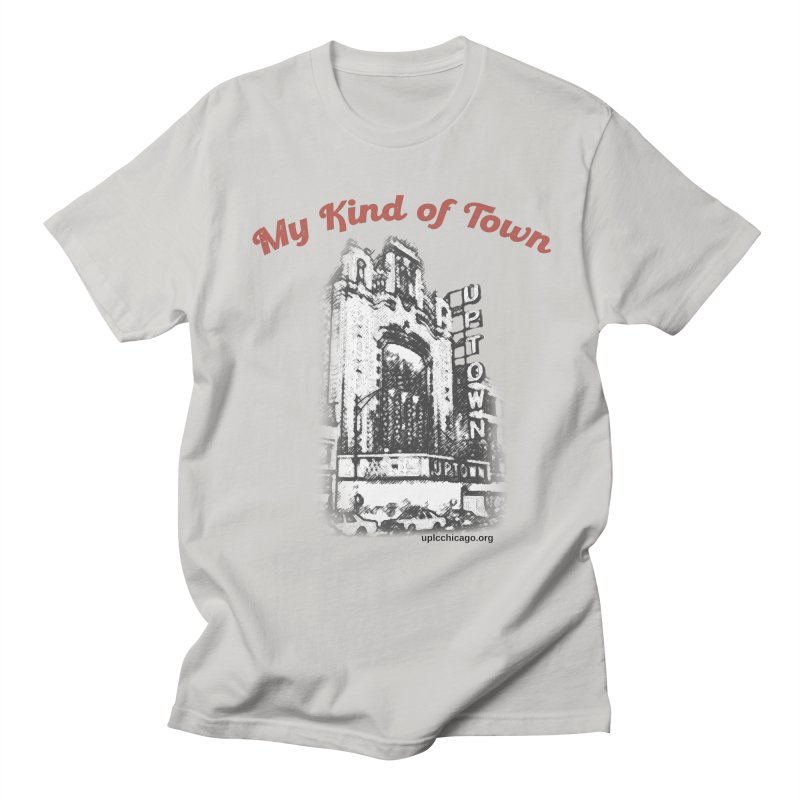 My Kind of Town Men's T-Shirt by UPLC Store