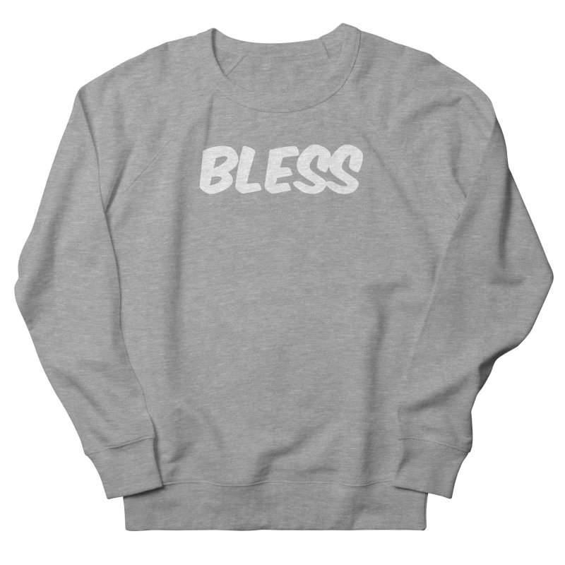 BLESS Women's French Terry Sweatshirt by uppercaseCHASE1