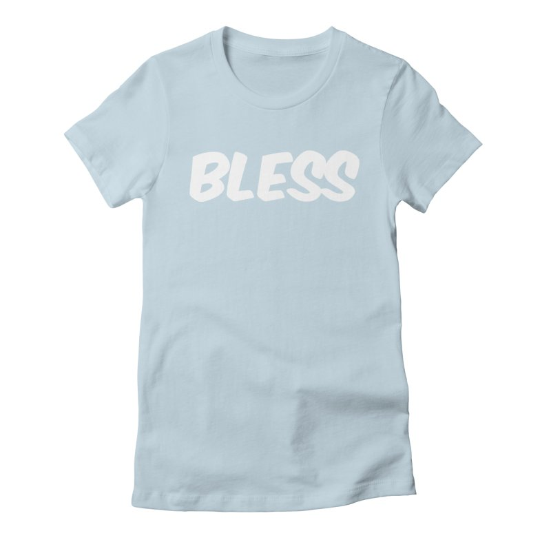 BLESS Women's T-Shirt by uppercaseCHASE1