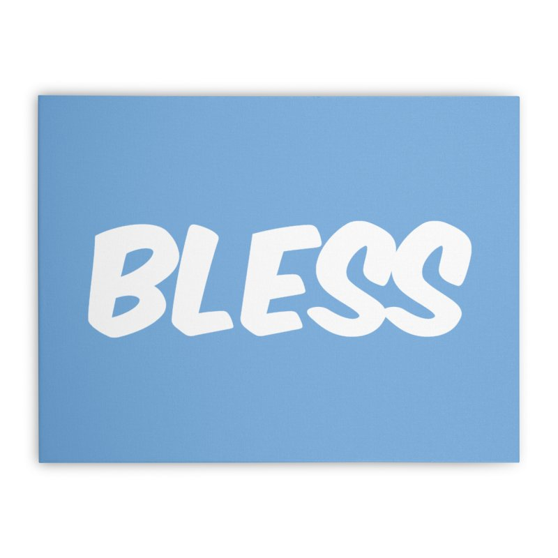 BLESS  Home Stretched Canvas by uppercaseCHASE1