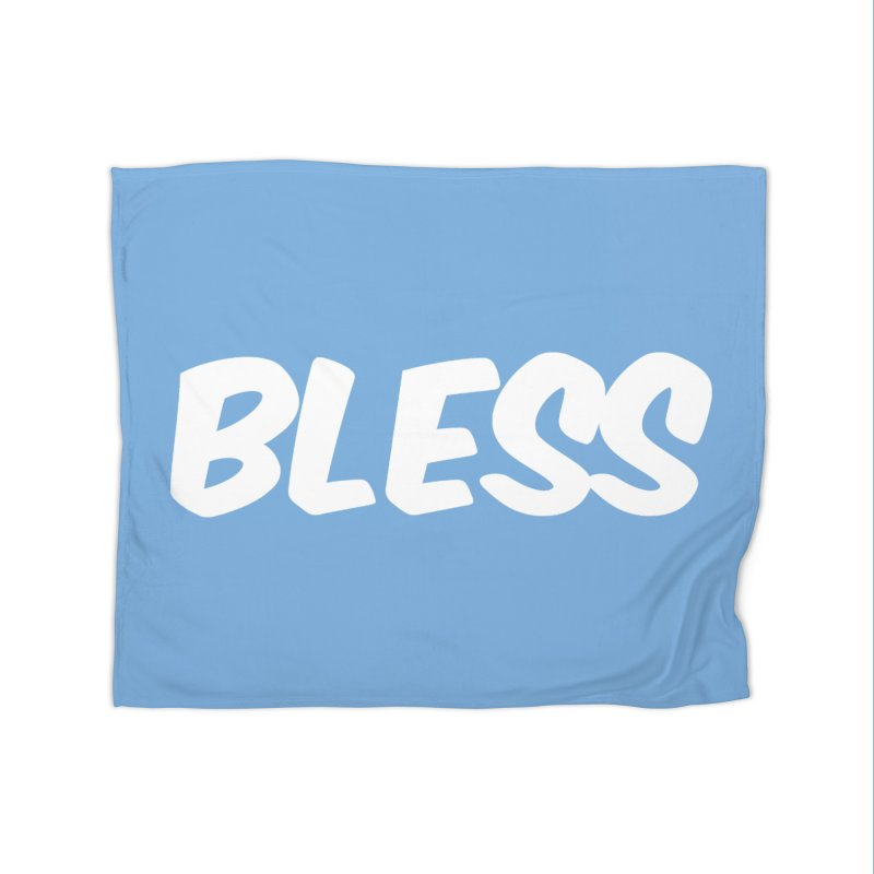 BLESS Home Fleece Blanket Blanket by uppercaseCHASE1
