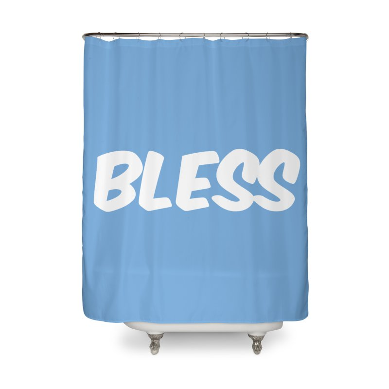 BLESS Home Shower Curtain by uppercaseCHASE1