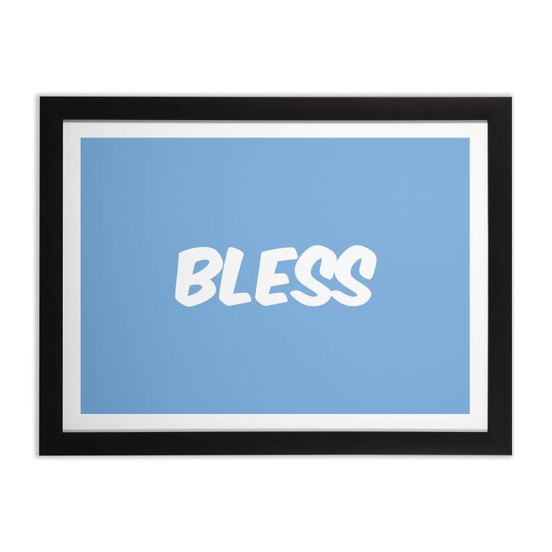 BLESS Home Framed Fine Art Print by uppercaseCHASE1