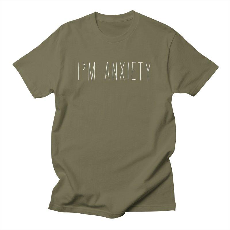 I'm Anxiety (White Font) Men's Regular T-Shirt by uppercaseCHASE1