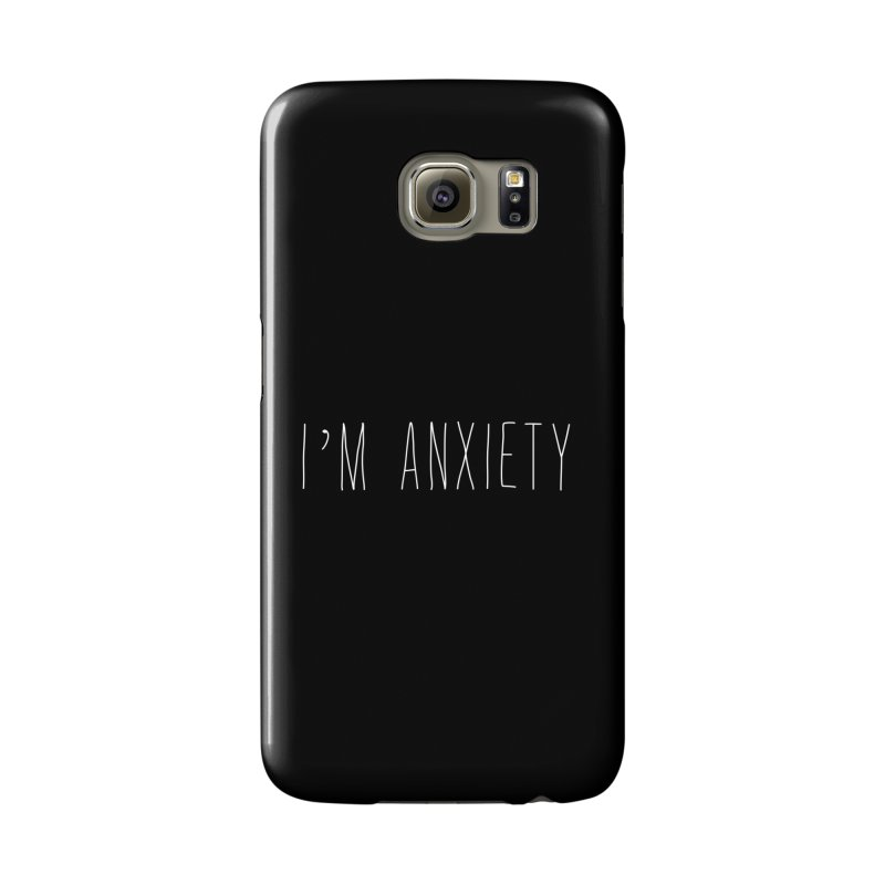 I'm Anxiety (White Font) Accessories Phone Case by uppercaseCHASE1