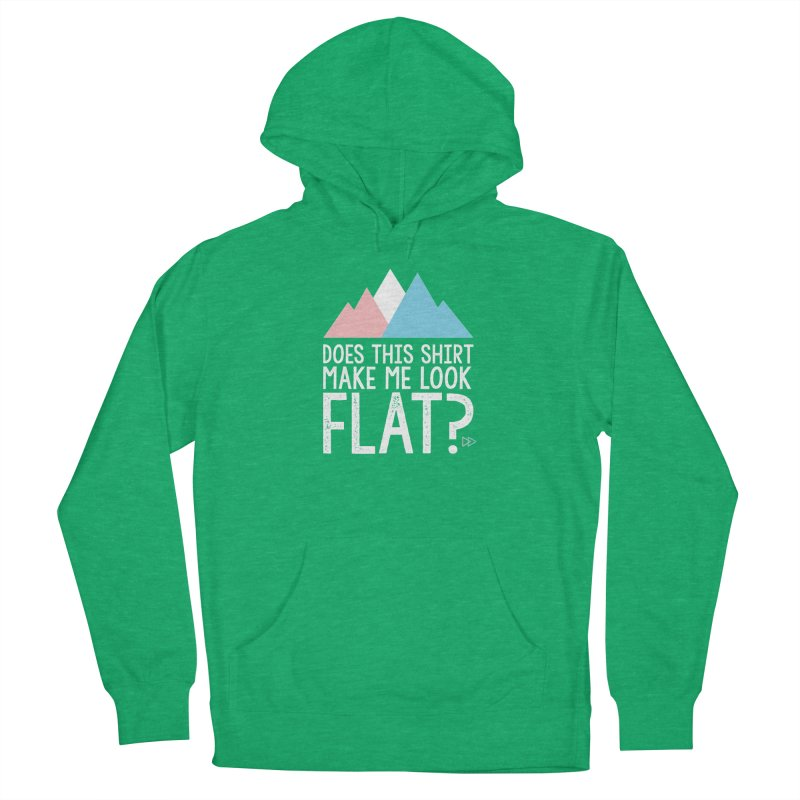 Does This Shirt Make Me Look Flat? (Original) Men's Pullover Hoody by uppercaseCHASE1