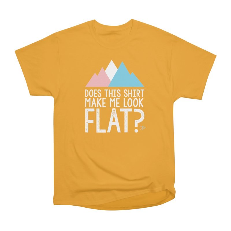 Does This Shirt Make Me Look Flat? (Original) Women's Heavyweight Unisex T-Shirt by uppercaseCHASE1