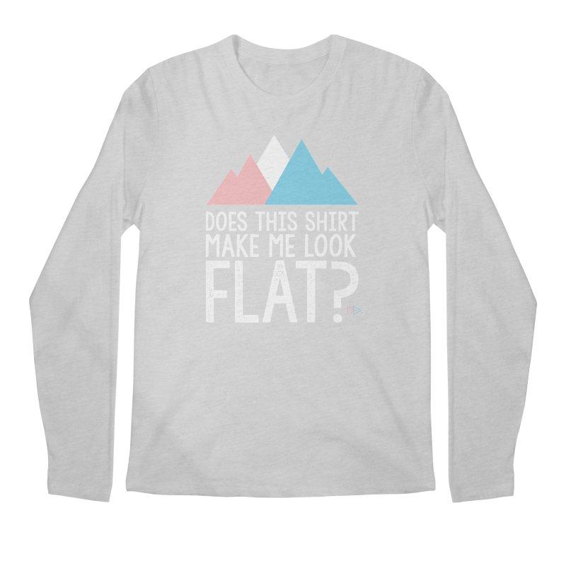 Does This Shirt Make Me Look Flat? (Original) Men's Regular Longsleeve T-Shirt by uppercaseCHASE1