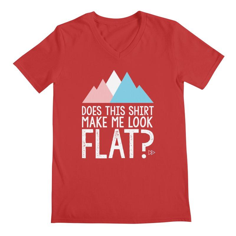 Does This Shirt Make Me Look Flat? (Original) Men's Regular V-Neck by uppercaseCHASE1