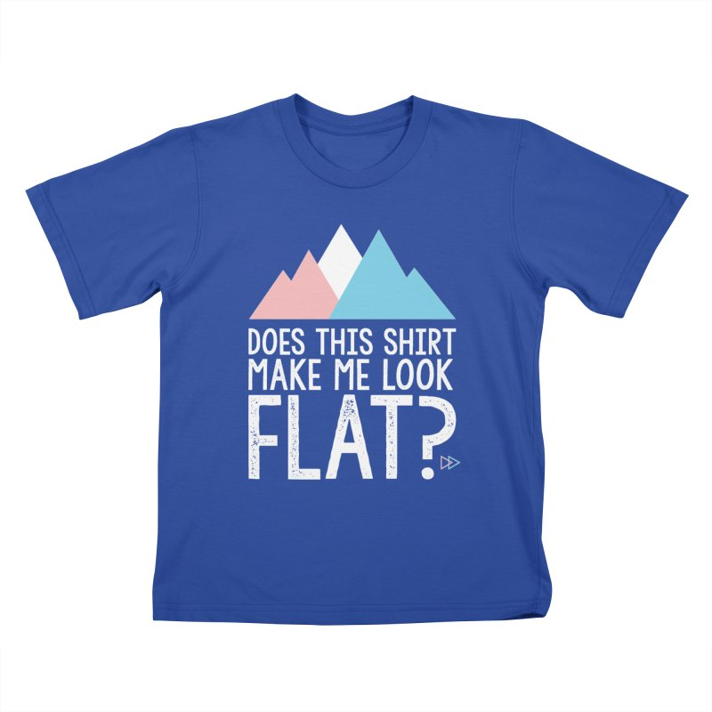 Does This Shirt Make Me Look Flat? (Original) Kids T-Shirt by uppercaseCHASE1