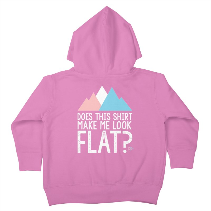Does This Shirt Make Me Look Flat? (Original) Kids Toddler Zip-Up Hoody by uppercaseCHASE1