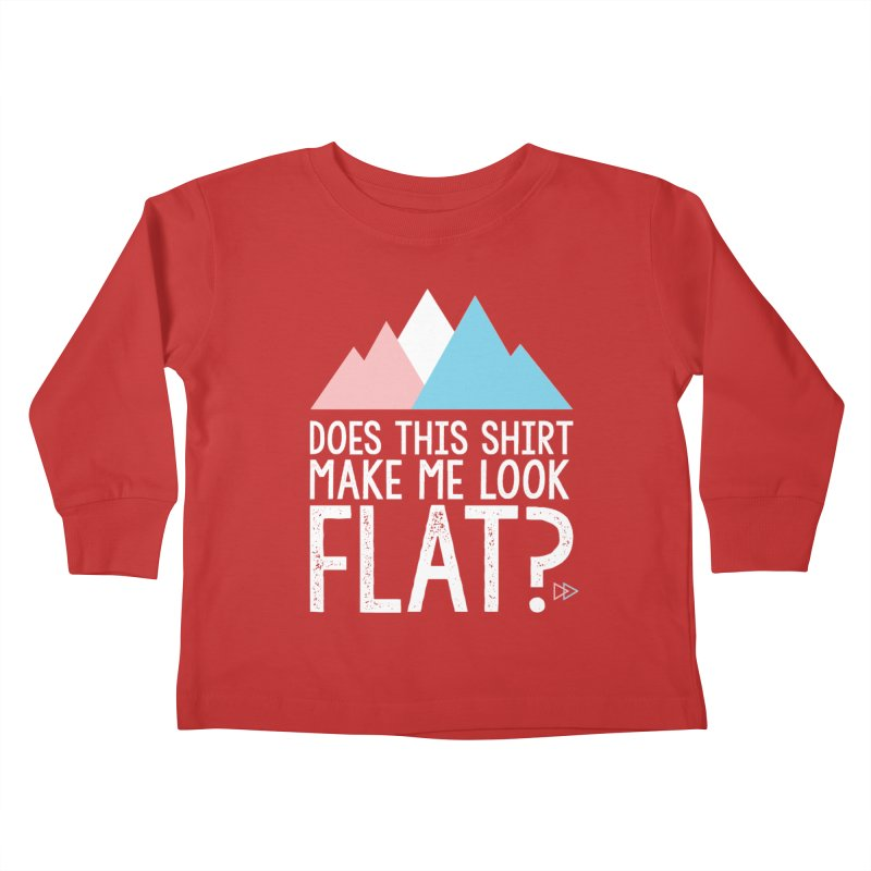 Does This Shirt Make Me Look Flat? (Original) Kids Toddler Longsleeve T-Shirt by uppercaseCHASE1