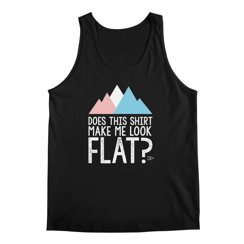 Does This Shirt Make Me Look Flat? (Original) Men's Regular Tank by uppercaseCHASE1