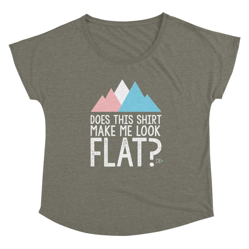 Does This Shirt Make Me Look Flat? (Original) Women's Scoop Neck by uppercaseCHASE1