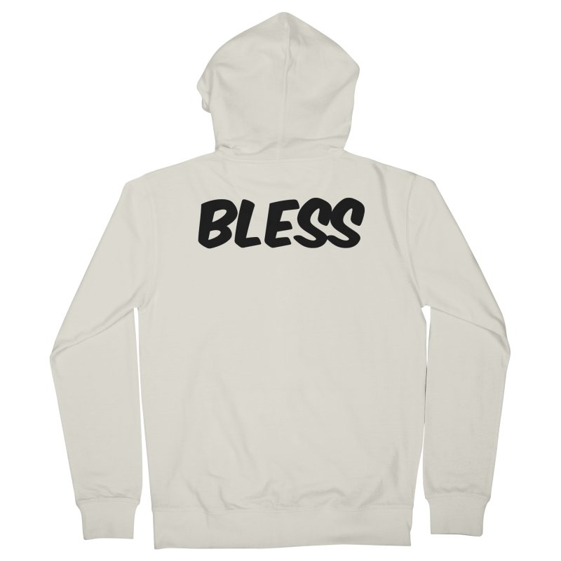 BLESS *Black Font* Women's French Terry Zip-Up Hoody by uppercaseCHASE1