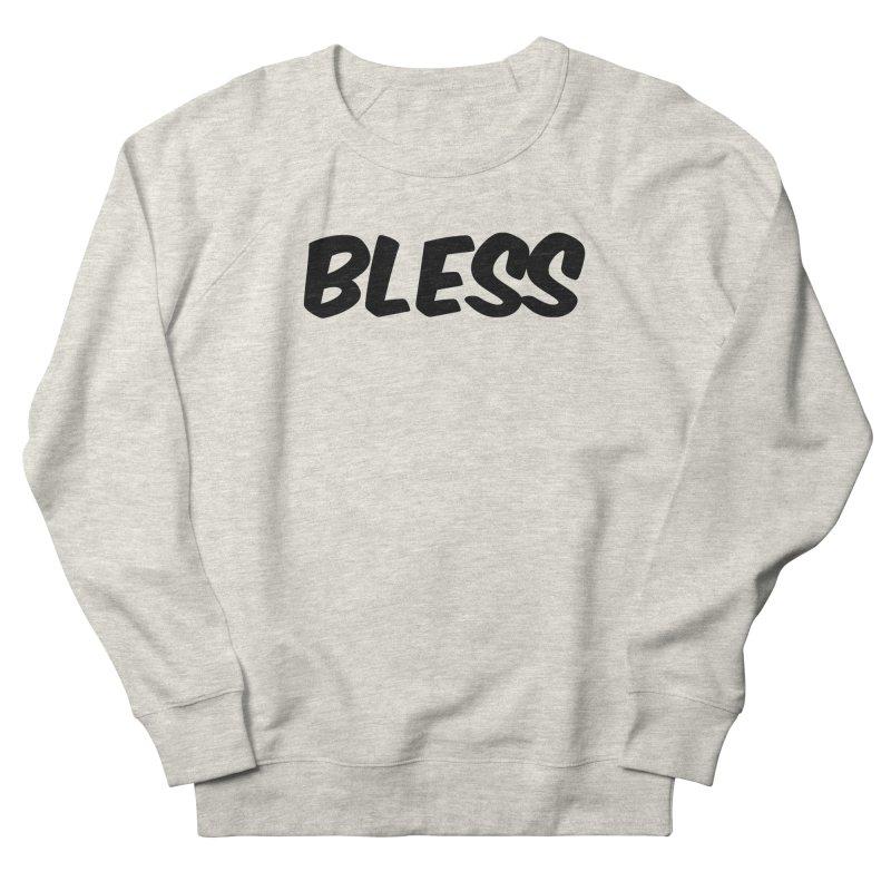 BLESS *Black Font* Women's Sweatshirt by uppercaseCHASE1