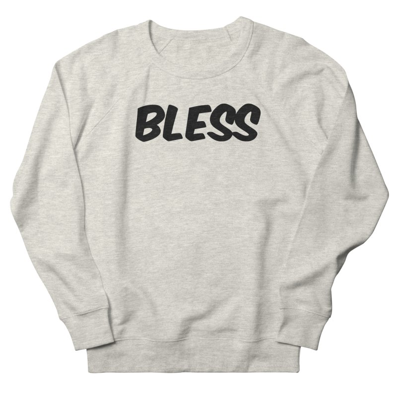 BLESS *Black Font* Men's French Terry Sweatshirt by uppercaseCHASE1