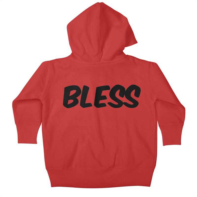 BLESS *Black Font* Kids Baby Zip-Up Hoody by uppercaseCHASE1