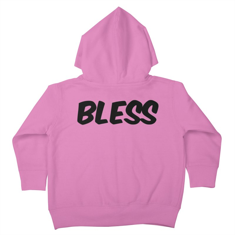BLESS *Black Font* Kids Toddler Zip-Up Hoody by uppercaseCHASE1