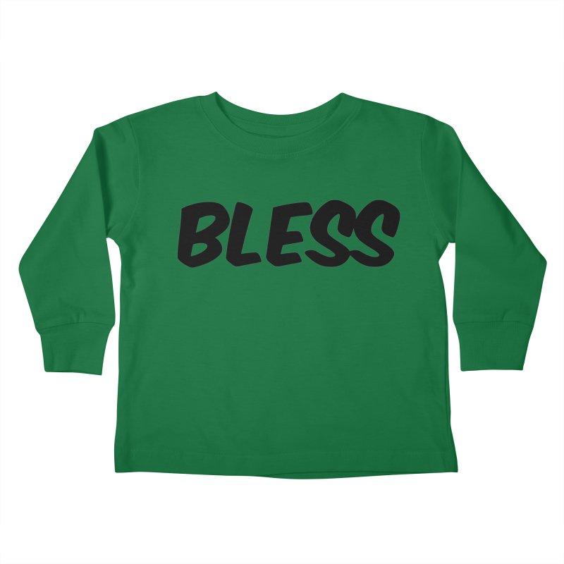 BLESS *Black Font* Kids Toddler Longsleeve T-Shirt by uppercaseCHASE1