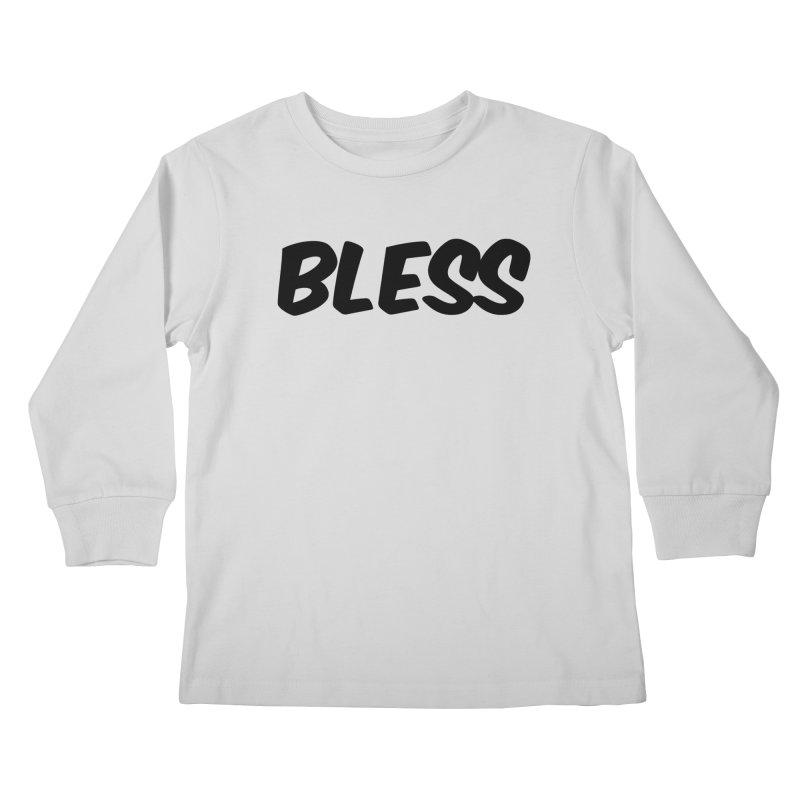 BLESS *Black Font* Kids Longsleeve T-Shirt by uppercaseCHASE1